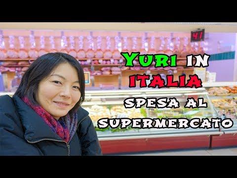 YURI IN ITALIA - SPESA AL SUPERMERCATO