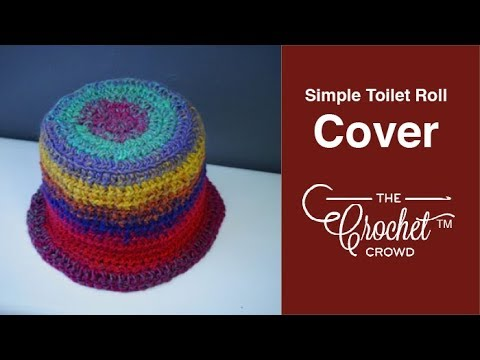 How To Crochet Toilet Roll Cover Tutorial Youtube