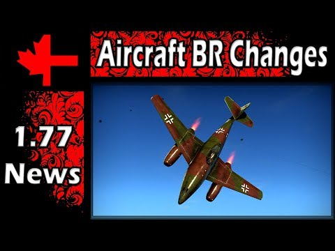 War Thunder - Planned Changes for Aircraft Battle Ratings April 2018 - Part 2