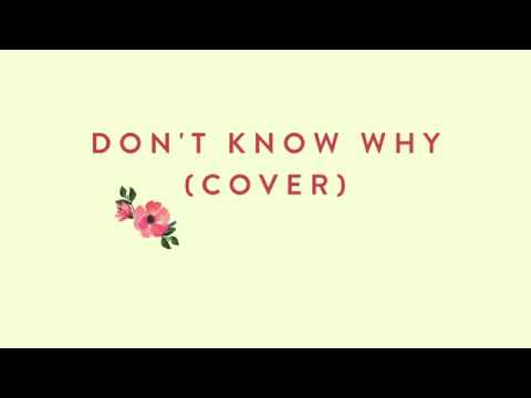 Don't Know Why - Norah Jones (Cover) | InkyChérie