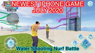 Newest iPhone Game: Water Shooting Nurf Battle | first time playing | July 2020