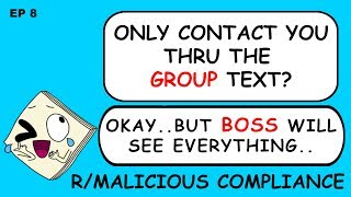 """R/MaliciousCompliance - Ep 8  """"Only Text Me If Our Boss Is Listening"""""""