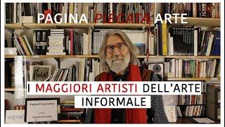 i MAGGIORI ARTISTI dell'ARTE INFORMALE -- quinto incontro