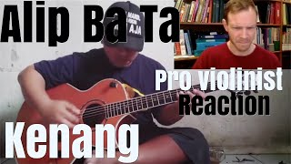 "Download Alip Ba Ta, ""Kenang,"" Pro Violinist Reaction"