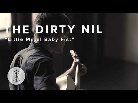"118. The Dirty Nil - ""Little Metal Baby Fist""— Public Radio /\ Sessions"