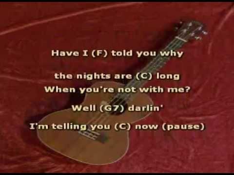 Ukulele Have I Told You Lately That I Love You With Ukulele Chords