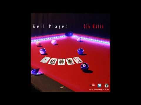 574 Mafia - Well Played