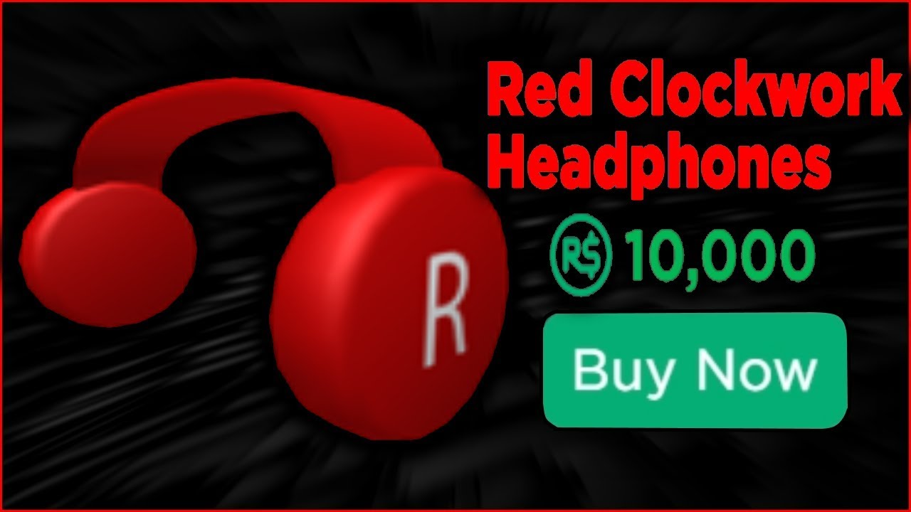 Laid Back Earbuds Roblox Buying Roblox Red Clockwork Headphones For 10 000 Robux By Froste