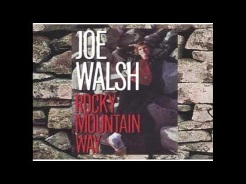 Rocky Mountain Way by joe walsh