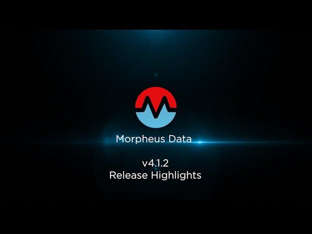 Morpheus Data v4.1.2 Release Highlights