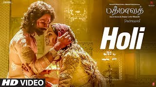 Holi Video Song | Padmaavat Tamil Songs | Deepika Padukone, Shahid Kapoor, Ranveer Singh