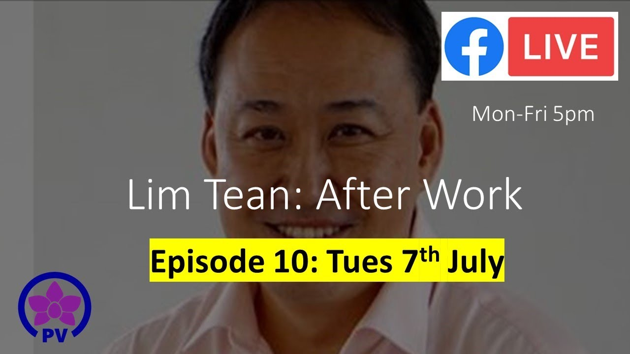 Singapore Foreign Worker Dorms Still Covid-19 Hazard. Lim Tean: After Work Ep 10 Tues 7th July
