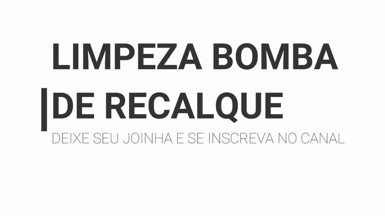 LIMPEZA BOMBA RECALQUE