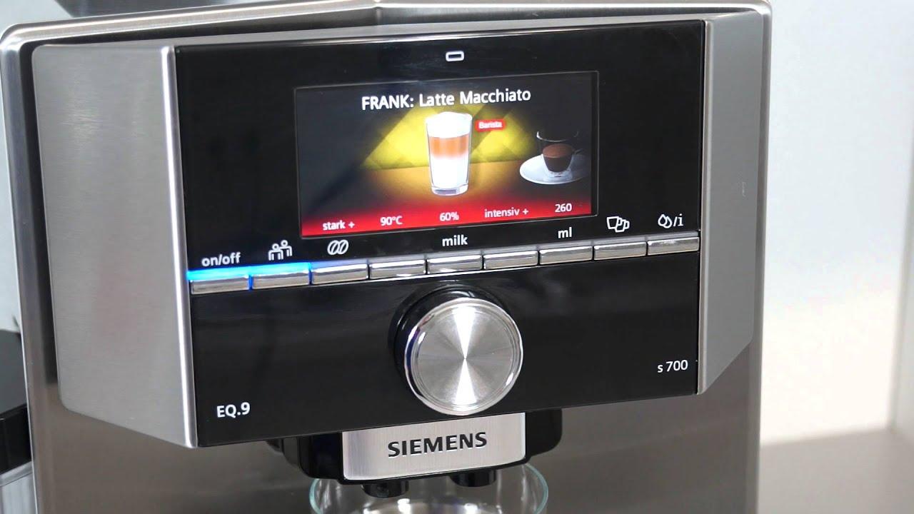 siemens eq 9 s700 latte macchiato zubereiten youtube. Black Bedroom Furniture Sets. Home Design Ideas