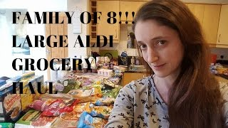FAMILY OF 8! | VERY 'LARGE' ALDI GROCERY HAUL