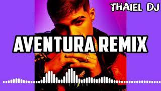 Download Lagu AVENTURA REMIX | LUNAY FT OZUNA , ANUEL AA | THAIEL DJ mp3