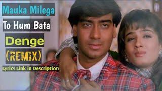 Mauka Milega to Hum Bata Denge (Remix)   Alka Yagnik & Udit Narayan   Dj Song   Dj Remix   Hind..DJ
