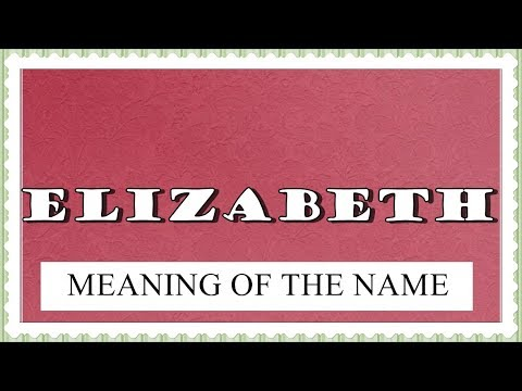 meaning elizabeth fun facts
