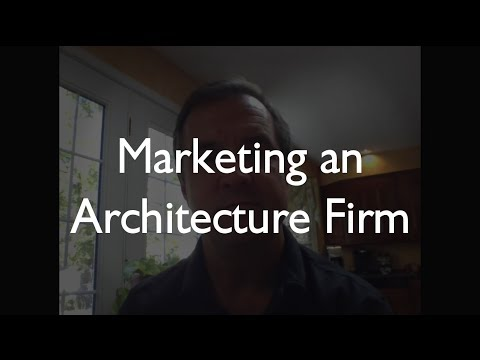 How To Market an Architecture Firm - Part 1