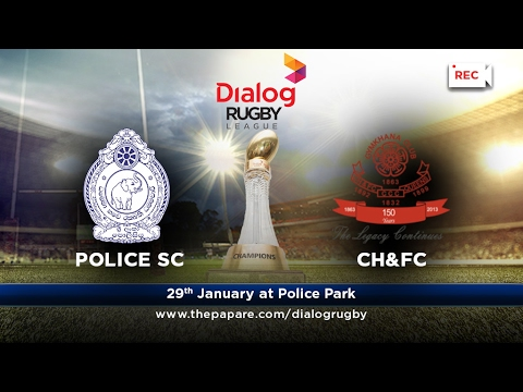 Police SC v CH&FC - Dialog Rugby League 2016/17 - Match #48