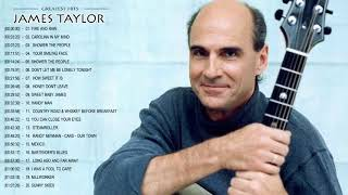 James Taylor Greatest Hits    Best James Taylor Songs