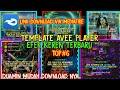 Kumpulan Template Avee Player | Template Avee Player Keren Terbaru | Efek Paling Keren | Part #3