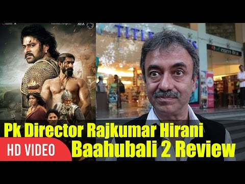 Pk Director Rajkumar Hirani Reaction On Baahubali 2 | Baahubali 2 Review