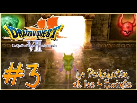 Download [Let's Play] Dragon Quest 7 : La Quête des Vestiges du Monde FR #3 - Le PokeLutin et les 4 Saints ! Snapshots