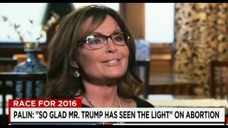 Reporter Visibly Confused as Sarah Palin Attempts to Explain Trump's Abortion Flip-Flop