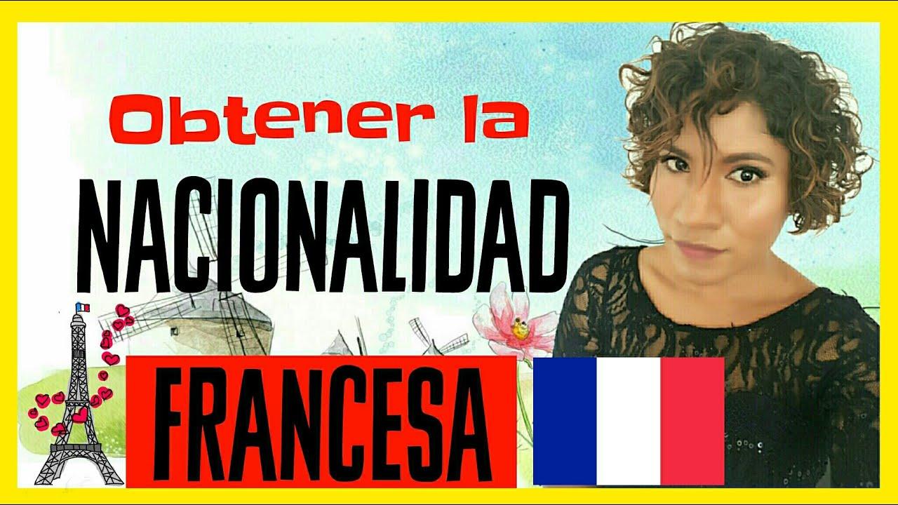 Cómo Obtener La Nacionalidad Francesa Siendo Hijo De Padres Extranjeros