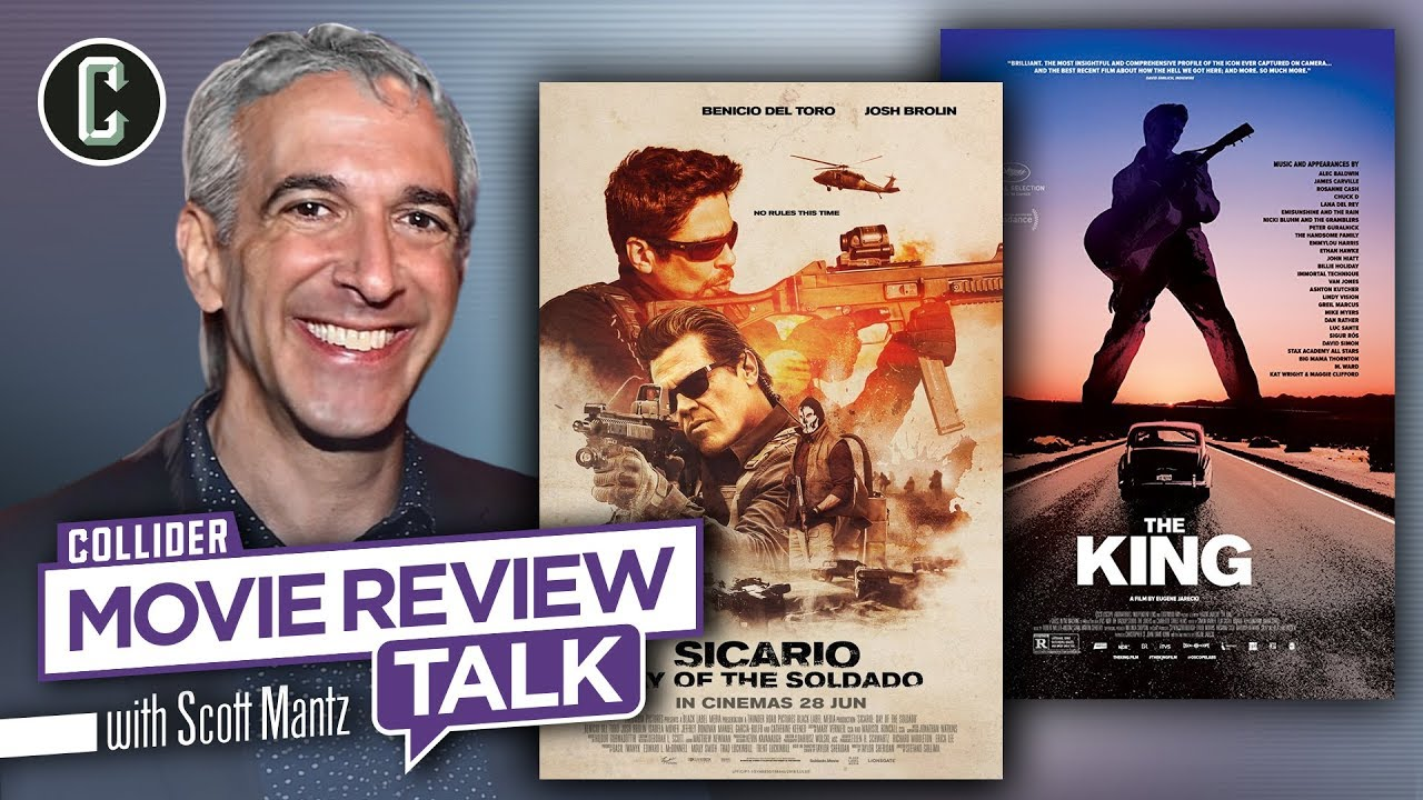 Sicario: Day of the Soldado & The King Movie Review Talk with Scott Mantz