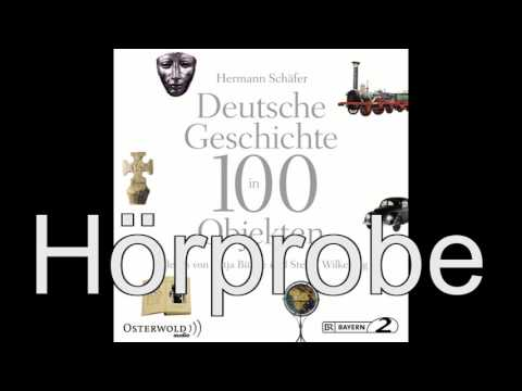 Deutsche Geschichte in 100 Objekten YouTube Hörbuch Trailer auf Deutsch