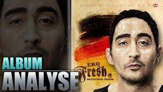 Eko Fresh - Deutscher Traum (Analyse/Review)