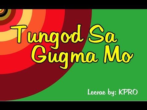 Tungod Sa Gugma Mo Lyrics