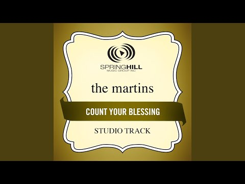Count Your Blessings (High Key-Studio Track w/o Background Vocals)