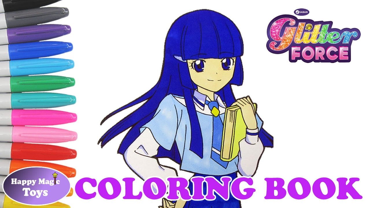 Glitter Force Coloring Book Chloe Happy Magic Toys Youtube