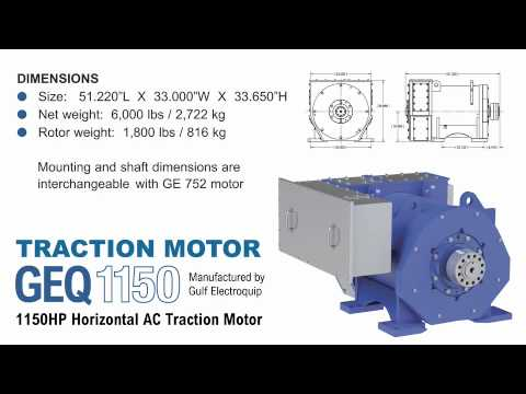 Gulf electroquip geq 1150hp horizontal ac traction motor for What is traction motor