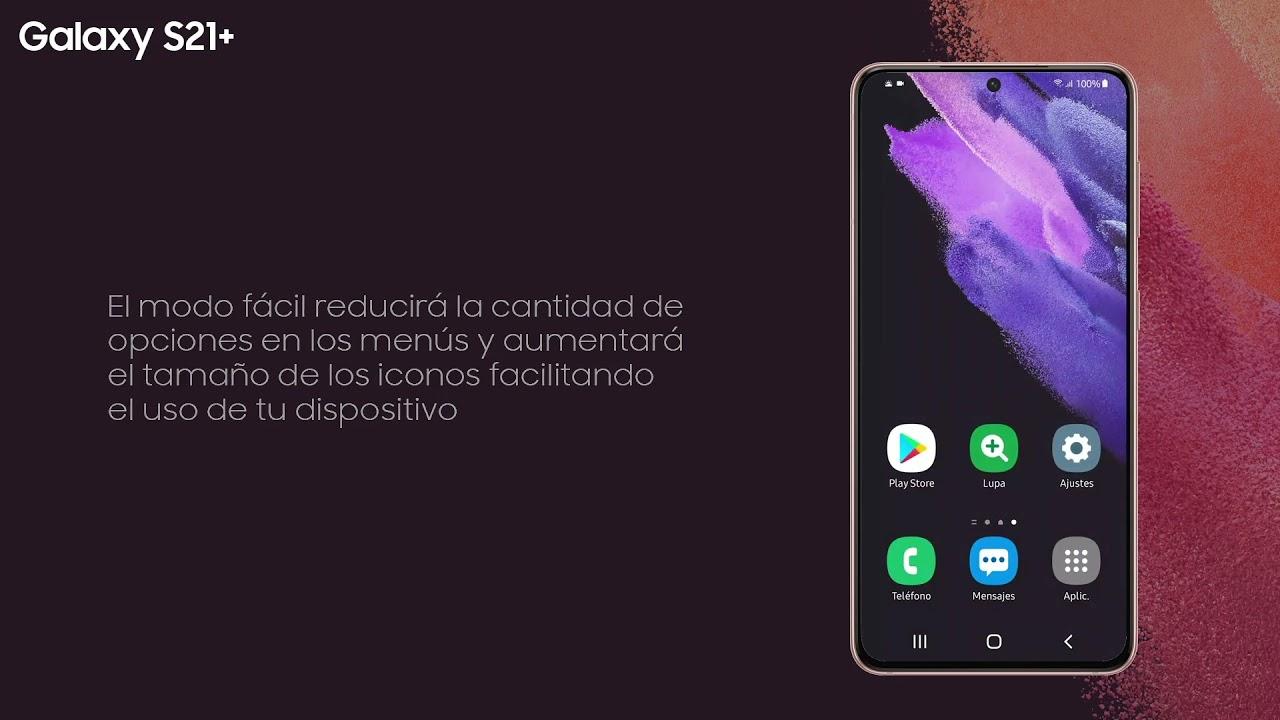 Samsung   Producto   Galaxy S21+   ¿Cómo activar el modo fácil?