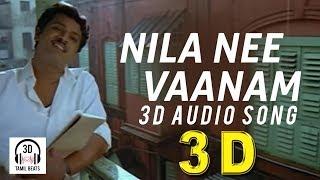 Nila Nee Vaanam Kaatru 3D Audio Song   Pokkisham   Must Use Headphones   Tamil Beats 3D