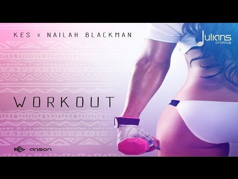 Kes x Nailah Blackman  Work Out 2017 Soca Prod  Anson Pro HD