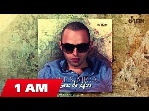 ALEX MICA - BESO DE ADIOS (Original Radio Edit)
