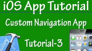Free iPhone iPad Application Development Tutorial 3 - Custom Navigation Based Application in iOS