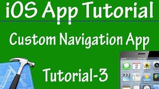 Free iPhone iPad Application Development Tutorial 3 - Custom Navigation Based Application in iOS