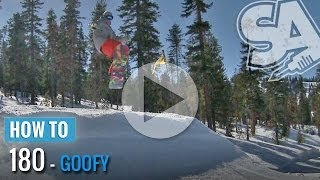 How To 180 On A Snowboard (Goofy)