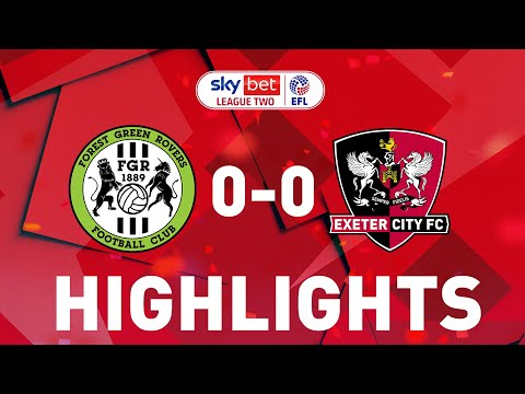 Forest Green Exeter City Goals And Highlights
