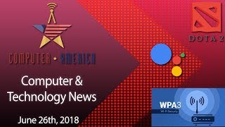 Computer/Tech News, Talking WPA3, Pepper The Robot, ICE Modified Software