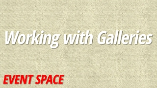 Working with Galleries