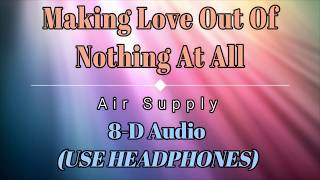 Baixar 8D Audio 🎧 Air Supply - Making Love Out Of Nothing At All (Lyric Video) [HD] [HQ]