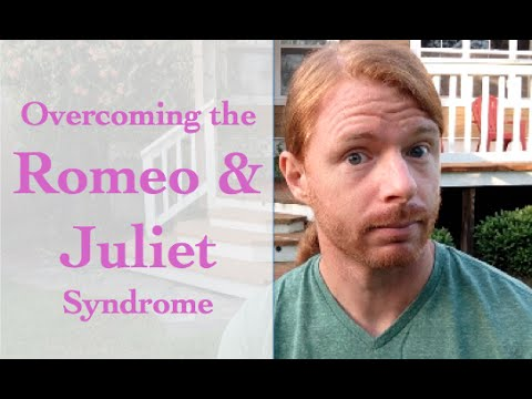 Overcoming the Romeo and Juliet Syndrome - with JP Sears
