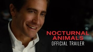 NOCTURNAL ANIMALS - Official Trailer [HD] - In Select Theaters November 18 by : Focus Features